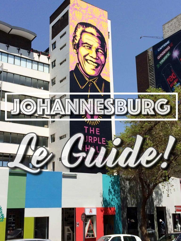 Johannesburg Le Guide